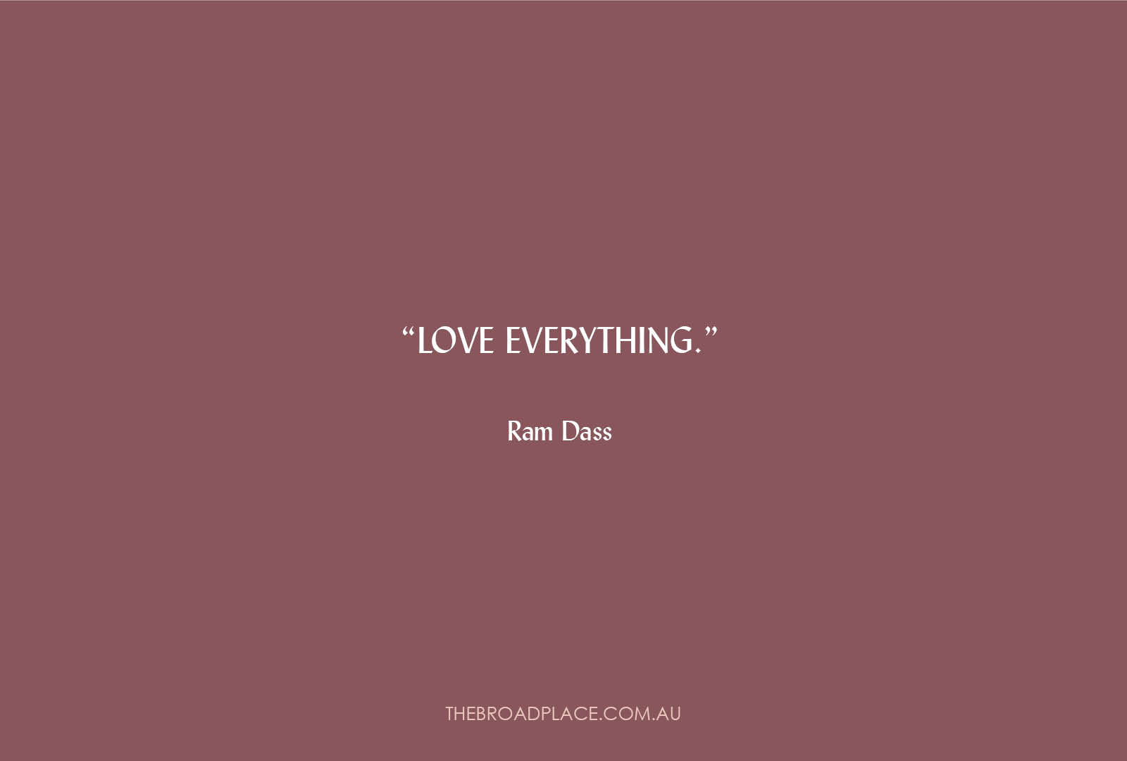 L E T T E R from Jac – Love Everything